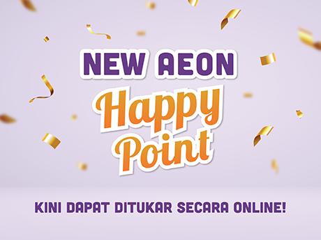 New AEON Happy Point Bisa Ditukar Secara Online