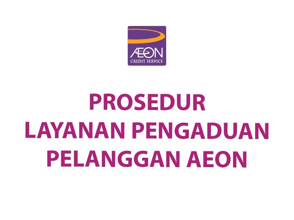 Prosedur Layanan Pengaduan Pelanggan AEON