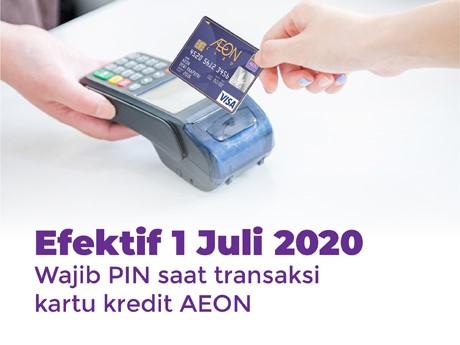 Gunakan PIN 6 Digit untuk Transaksi Kartu Kredit AEON Anda