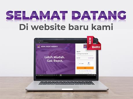 Hari Ini Website Resmi AEON Credit Service yang Baru Sudah Tiba!