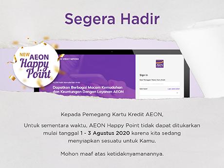 Penukaran AEON #HappyPoint akan makin simpel! Tunggu ya, Akan Segara Hadir!