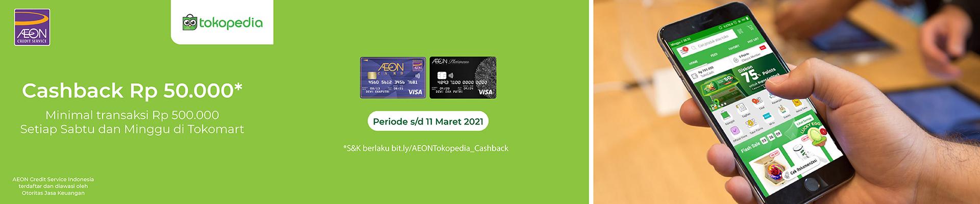 Visa Epic Experiences Tokopedia - Dapatkan Cashback hingga Rp 50.000 dengan Kartu Kredit AEON Kamu!