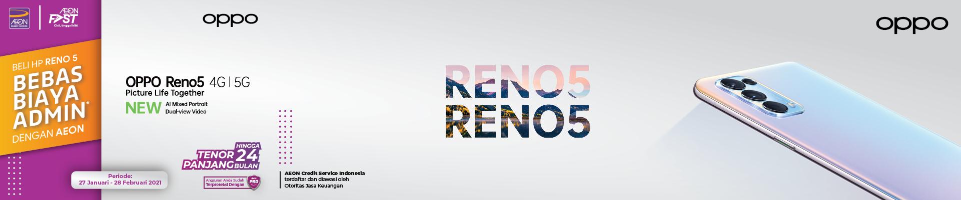 Beli HP OPPO Reno 5, Bebas Biaya Admin dengan AEON sampai dengan 28 Februari 2021