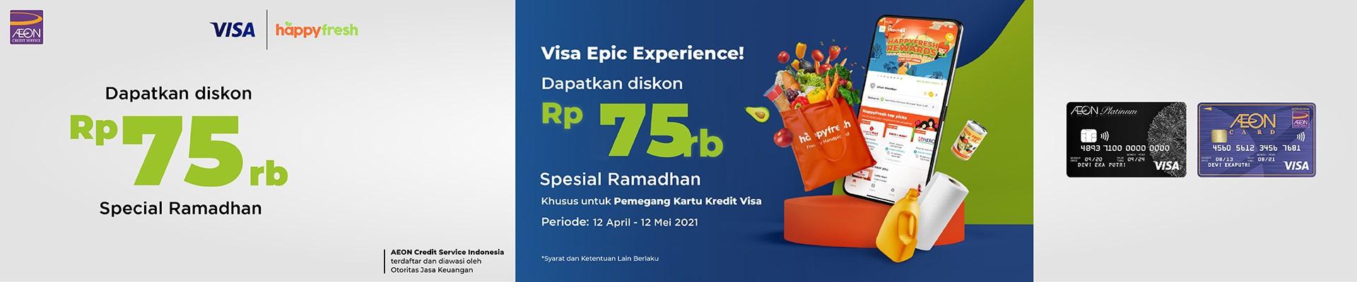 Visa Epic Experiences - Diskon Ramadhan Rp 75.000 di HappyFresh