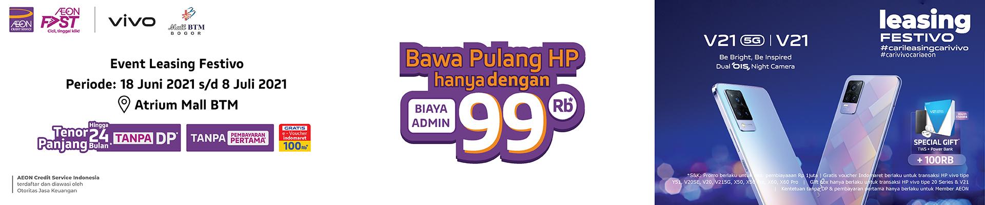 Kunjungi Leasing Festivo Mall BTM Bogor & Bawa Pulang HP VIVO hanya dengan Biaya Admin Rp99RB