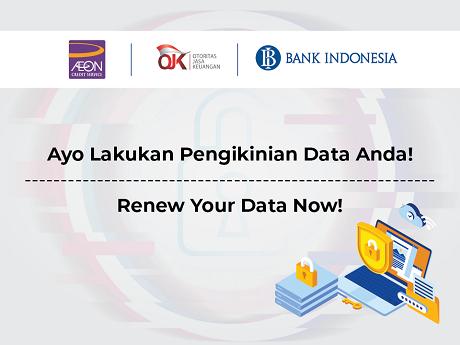 Ayo Lakukan Pengikinian Data untuk Terus Nikmati Kemudahan Transaksi dengan AEON